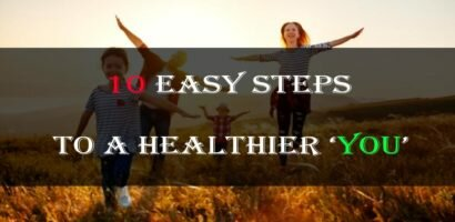 10 easy steps to a healthier you